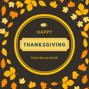 NURSE KEITH THANKSGIVING