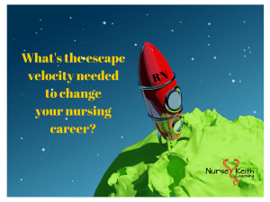 Escape velocity and your nursing career