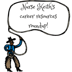 nurse-keiths-career-resources roundup