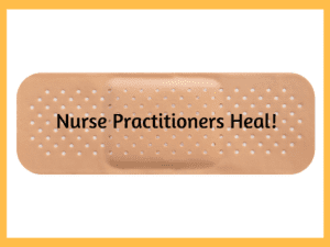 Nurse Practitioners Heal!