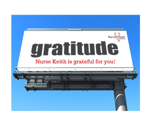 Nurse Keith is grateful for you!