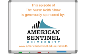 American Sentinel University sponsors The Nurse Keith Show nursing podcast
