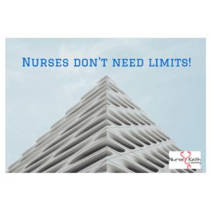 Nurses don't need limits!