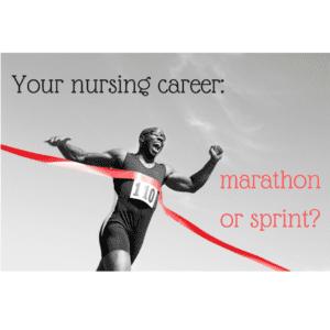 Your nursing career--marathon or sprint?