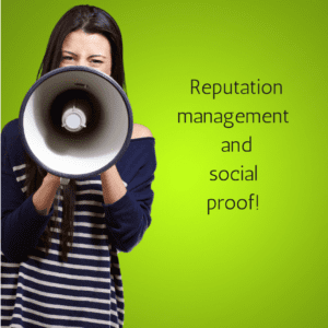 Reputation management and social proof